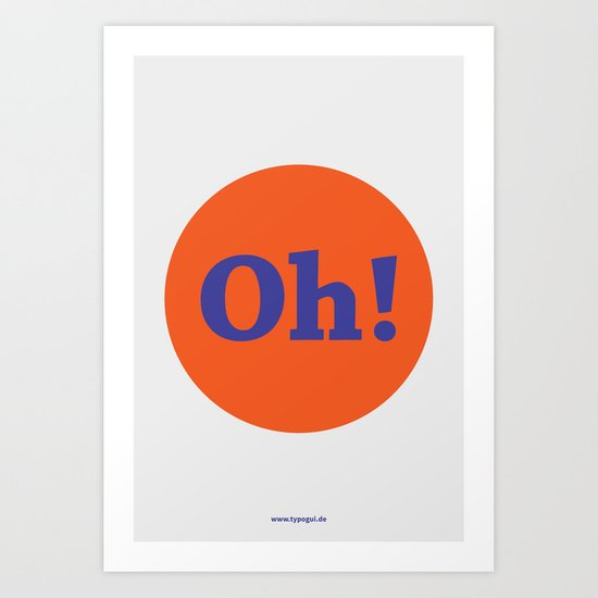 Oh! (Solo) Art Print