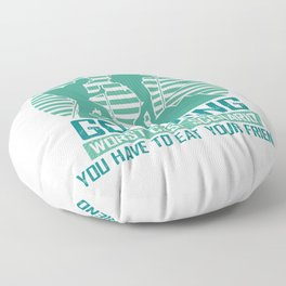 Go Hiking Worst Case Scenario You Have To Eat Your Friend gr Floor Pillow