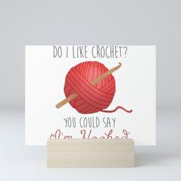 Do I Like Crochet? You Could Say I'm Hooked  |  Red Mini Art Print