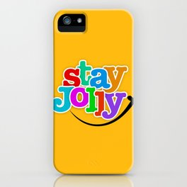 Stay Jolly - Key to Happiness iPhone Case