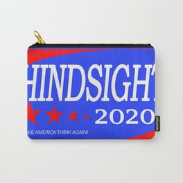 Hindsight is 2020 Carry-All Pouch