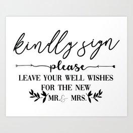 Kindly Sign Art Print