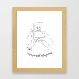 Hope your crush texts you back Framed Art Print
