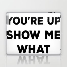 ALRIGHT COFFEE YOU_RE UP T-SHIRT Laptop & iPad Skin