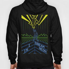 I Dream in Neon Hoody