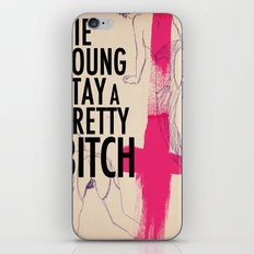 die young stay  a pretty... iPhone & iPod Skin