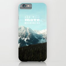 she will move mountains iPhone 6s Slim Case