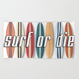 Surf or Die Beach Towel