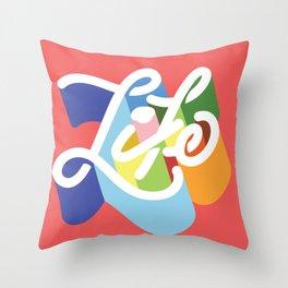 LIFE / TYPE Throw Pillow