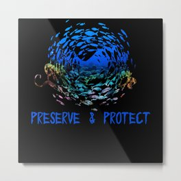 Preserve & Protect Climate Change Octopus Metal Print