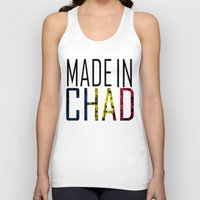chad wys Tank Tops featuring Made In Chad by VirgoSpice