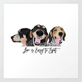 Love is Easy to Spot Bluetick Coonhound Art Print