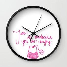 Tea: A medicine you can enjoy. Wall Clock