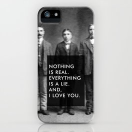 And, I love you. iPhone Case
