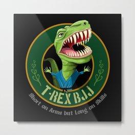 T-Rex BJJ  Metal Print