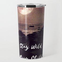 Stay Wild Moon Child Travel Mug