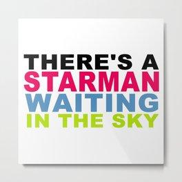STARMAN 001 Metal Print