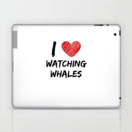 I Love Watching Whales Laptop & iPad Skin