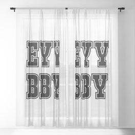 EYY BBY Sheer Curtain