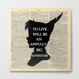 Peter Pan Over Vintage Dictionary Page - To Live Metal Print