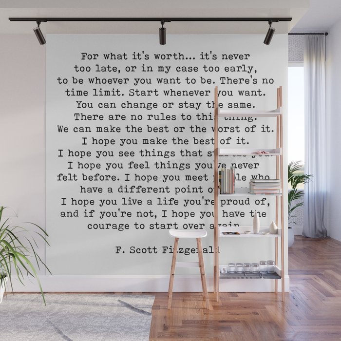 Life quote, For what it's worth, F. Scott Fitzgerald Quote Wall Mural