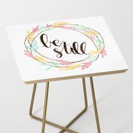 Be Still Side Table