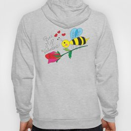 Bee My Valentine Hoody