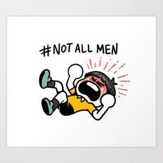 #NotAllMen Art Print