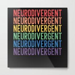 Neurodivergent Neurodiversity Rainbow ADHD ASD Metal Print