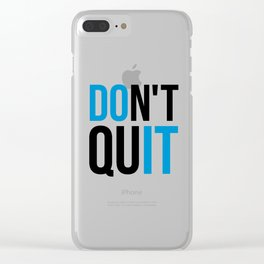 Don't Quit/Do It Gym Quote Clear iPhone Case