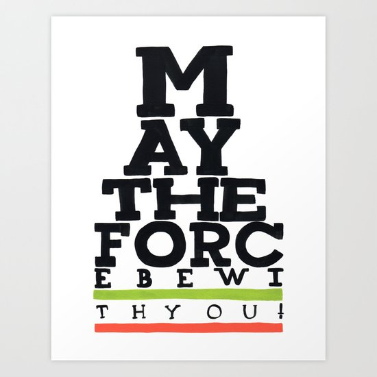 May the Force be with You - Star Wars Eye chart style Movie Poster Art Print