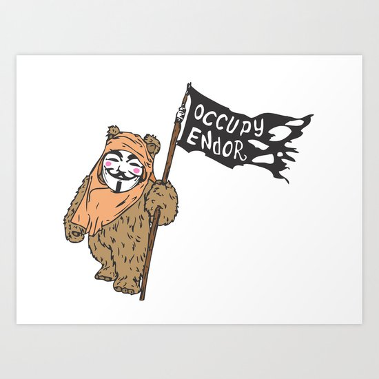 Occupy Endor Art Print