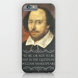 William Shakespeare Quote iPhone Case