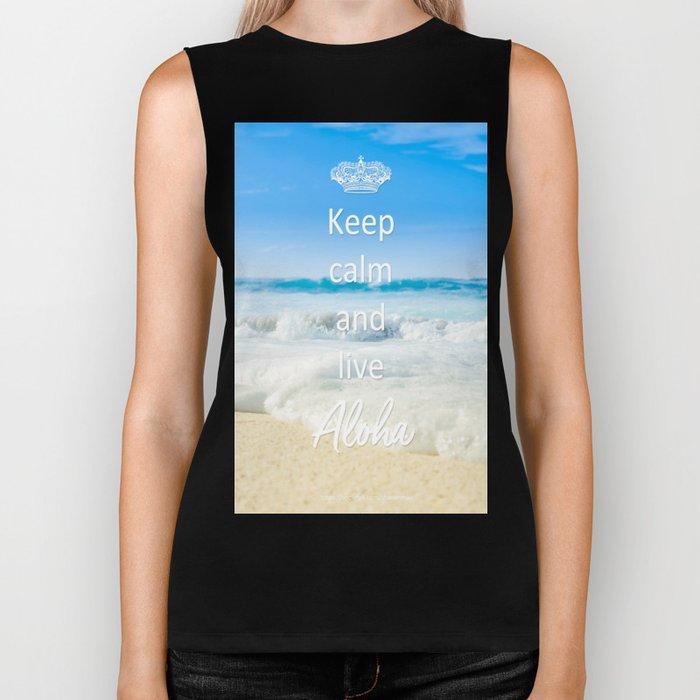 keep calm and live Aloha Biker Tank
