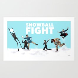 Rogue Snowball Fight Art Print