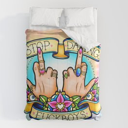 Stop Dating Fuckboys Comforters