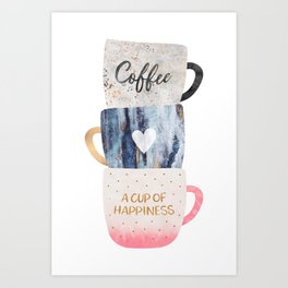 A cup of happiness Art Print
