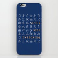 never stop exploring iPhone & iPod Skins featuring Never Stop Exploring by Wes Franklin
