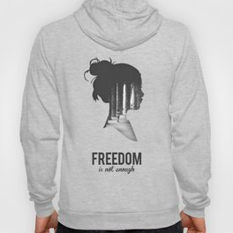 Freedom is not enough Hoody