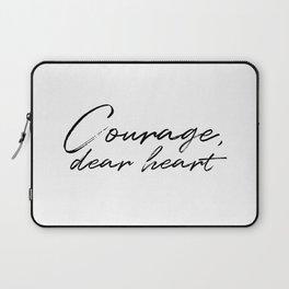 Courage, Dear Heart Laptop Sleeve