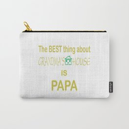 Best Thing Is PAPA Carry-All Pouch