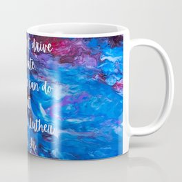 Hate can't drive out hate Coffee Mug