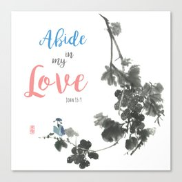 Abide in my Love Canvas Print