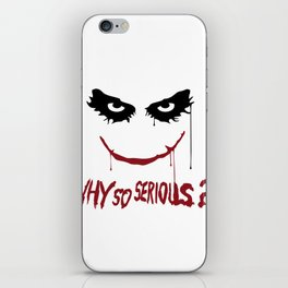 Joker - Why so serious? iPhone Skin