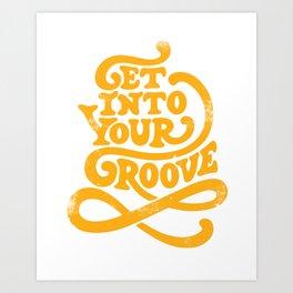 Get Into Your Groove Vintage Orange Art Print