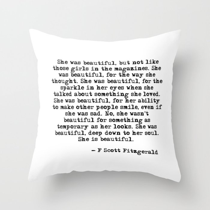 She Was Beautiful Fitzgerald Quote Throw Pillow By Quoteme Society6