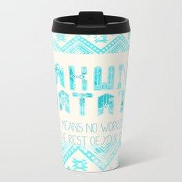 Hakuna Matata No Worries Metal Travel Mug
