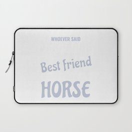 Horse Best Friend Laptop Sleeve