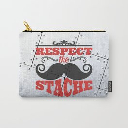 Respect the stache Carry-All Pouch