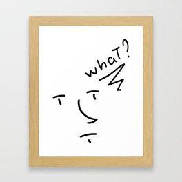 Wut? Framed Art Print